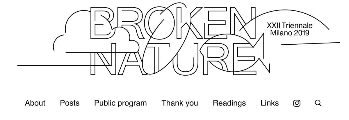 Broken Nature – XXII Triennale di Milano – Milan (IT) – Exhibition