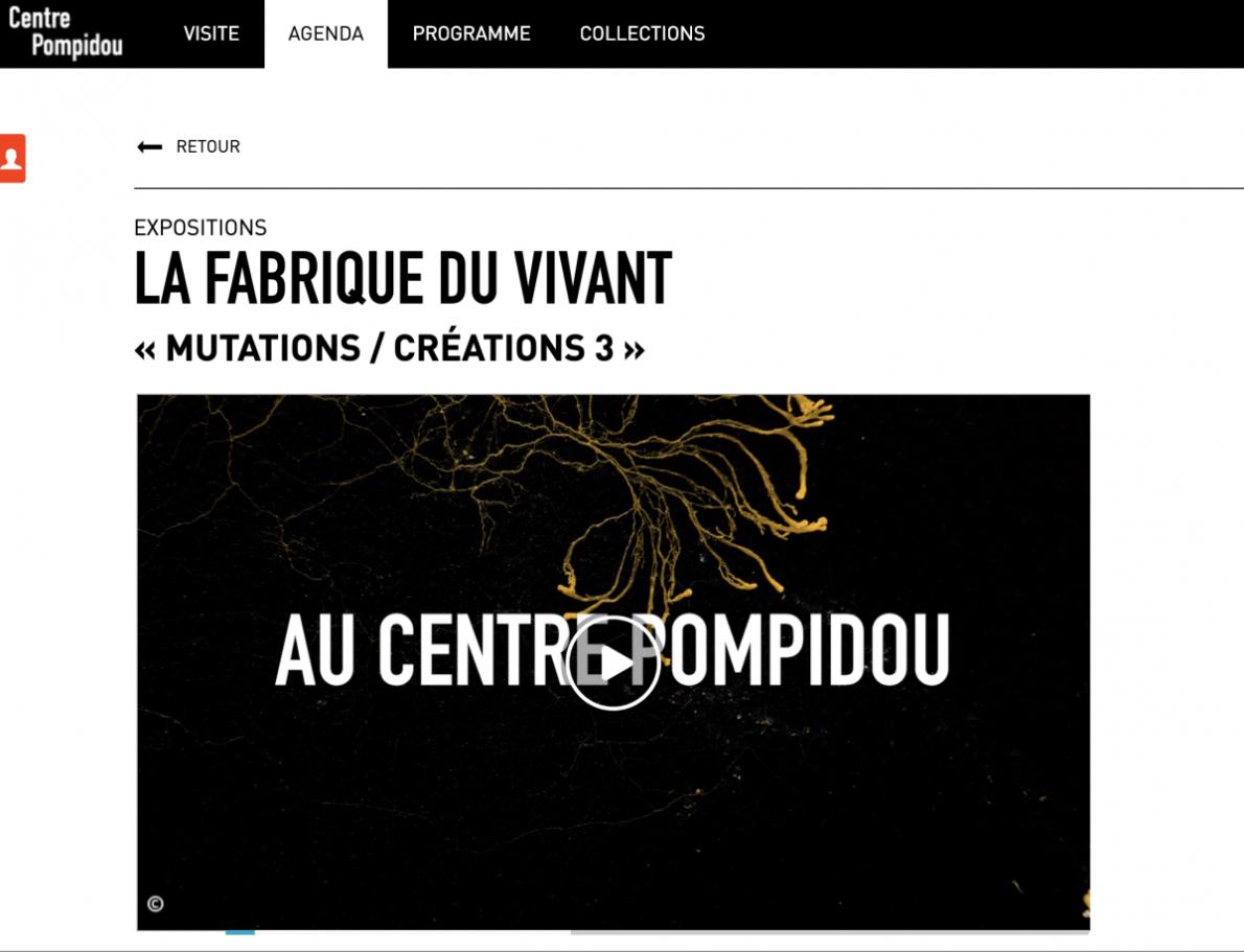 La Fabrique du Vivant @Centre Pompidou – Paris (FR) – Exhibition & Public Talk
