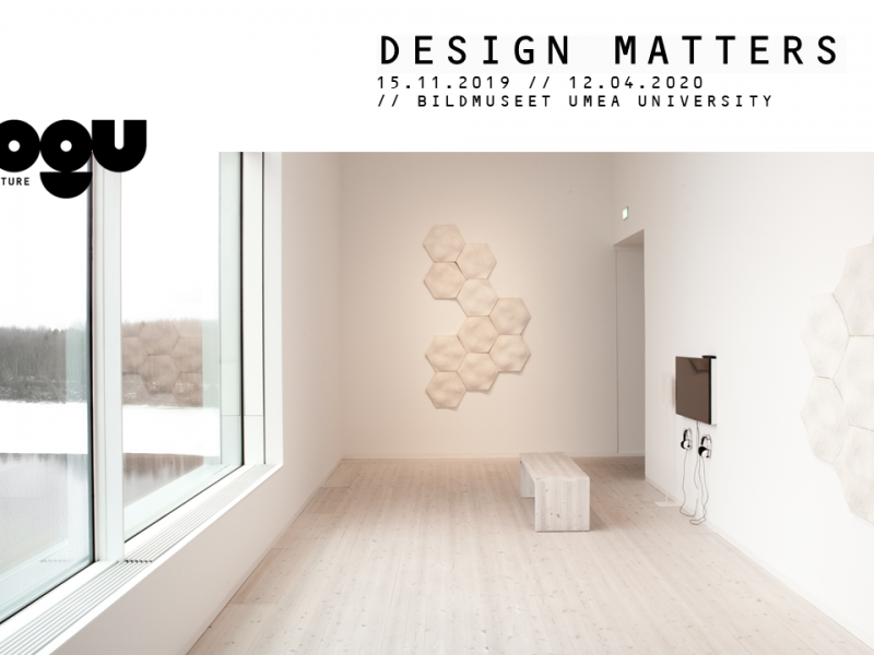 DESIGN MATTERS //  Bildmuseet Umea University – 15.11.2019 – 12.04.2020 // Umea (S) / Exhibition