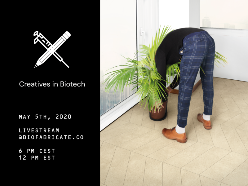 // CREATIVES IN BIOTECH // Livestream // Join us on May 5th, 2020