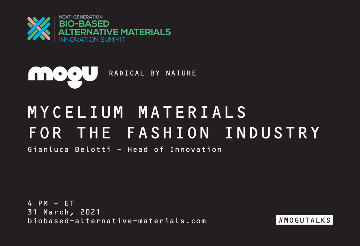 MOGU AGENDA // NEXT GENERATION BIO-BASED ALTERNATIVE MATERIALS // INNOVATION SUMMIT